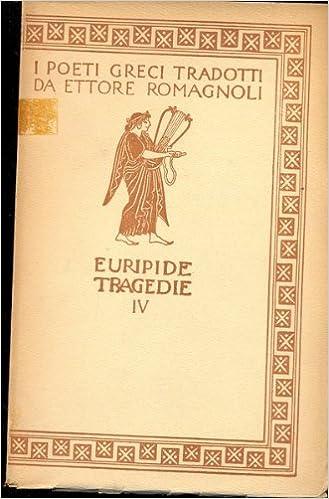 Tragedie : vol. 3 : Le supplici ; Ercole ; Ippolito