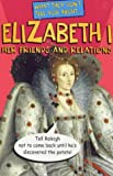 What They Don't Tell about Elizabeth I, B. Fowke, 0340656131