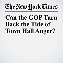Can the GOP Turn Back the Tide of Town Hall Anger?