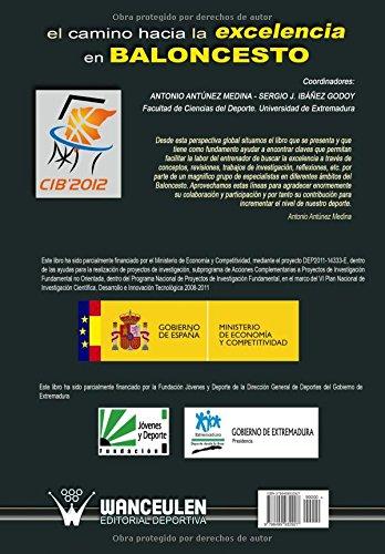 El camino hacia la excelencia en baloncesto (Spanish Edition ...
