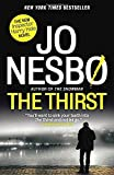 The Thirst: A Harry Hole Novel (Harry Hole Series)
