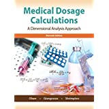 Medical Dosage Calculations: A Dimensional Analysis Approach