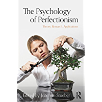 The Psychology of Perfectionism: Theory, Research, Applications (English Edition)