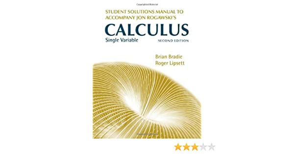 student solutions manual for jon rogawski s calculus single variable rh amazon com rogawski calculus solution manual rogawski calculus solution manual