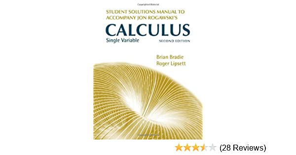 Student Solutions Manual For Jon Rogawski S Calculus Single