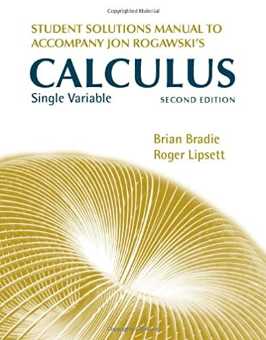 student solutions manual for jon rogawski s calculus single variable rh amazon com multivariable calculus rogawski solutions manual pdf multivariable calculus rogawski solutions manual pdf