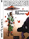 Kogaratsu, tome 9 : La Stratégie des Phalènes par Michetz
