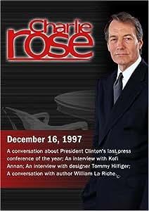 Charlie Rose with Richard Berke; Kofi Annan; Tommy Hilfiger; William LaRiche (December 16, 1997)