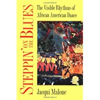 Steppin' on the Blues: The Visible Rhythms of
