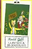 La Fabbrica Di Cioccolato / Charlie and the Chocolate Factory (Italian Edition)