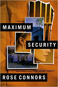 Maximum Security: A Crime Novel