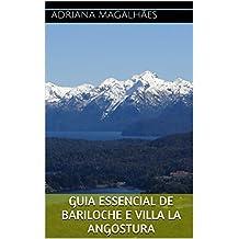 Guia Essencial de Bariloche e Villa la Angostura (Portuguese Edition)