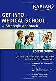Get into Medical School, Kaplan, 1607148455