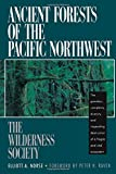 img - for Ancient Forests of the Pacific Northwest book / textbook / text book
