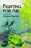 Fighting for Air, Marsha Mildon, 0934678693