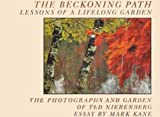 The Beckoning Path, Ted Nierenberg and Mark Kane, 0893815446