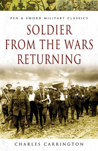 Soldier from the Wars Returning (Pen and Sword Military Classics)