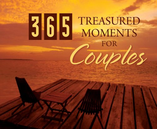 365 Treasured Moments For Couples (365 Perpetual Calendars) by Barbour Books