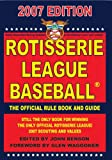 Rotisserie League Baseball 2007 Official Rulebook and Scouting Report, , 1880876140
