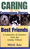 Caring for Our Companions, Heroes, and Best Friends, Misti Aas, 0881001376