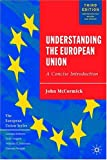 Understanding the European Union, John McCormick, 1403944512
