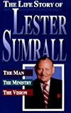 Life Story of Lester Sumrall