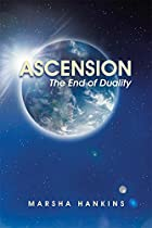 Ascension: The End Of Duality