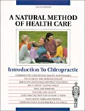 Introduction to Chiropractic : A Natural Method of Health Care, Sportelli, Louis, 0970383908