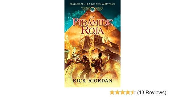 Amazon.com: La pirámide roja: Las crónicas de Kane, libro I (Spanish Edition) eBook: Rick Riordan: Kindle Store