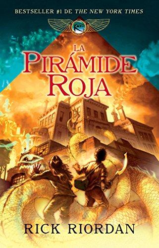 La pirámide roja: Las crónicas de Kane, libro I (Spanish Edition) by