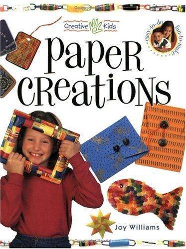 Paper Creations (Creative Kids)