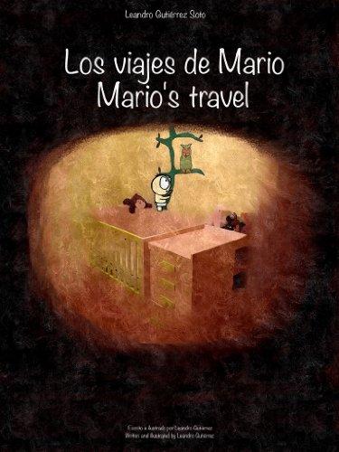 Descargar Libro Los Viajes De Mario/marioŽs Travel Leandro Gutiérrez Soto