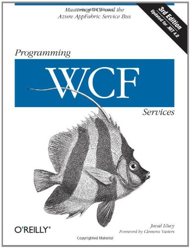 [PDF] Programming WCF Services: Mastering WCF and the Azure AppFabric Service Bus Free Download | Publisher : O'Reilly Media | Category : Computers & Internet | ISBN 10 : 0596805489 | ISBN 13 : 9780596805487