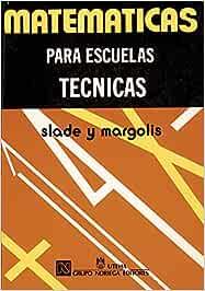 Matematicas para escuelas tecnicas/ Mathematics for