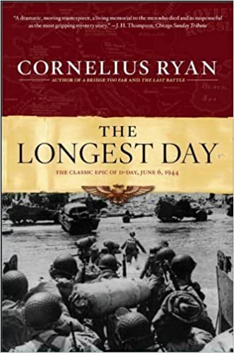 The Longest Day: The Classic Epic of D-Day (Edition unknown)