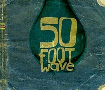 50 Foot Wave