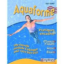 Aquaforme: pratiquer & encadrer
