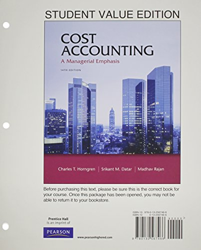 Cost Accounting, Student Value Edition / MyAccountingLab with Pearson eText Access Card (14th Edition)