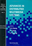 img - for 9: Advances in Distributed Multimedia Systems (Software Engineering & Knowledge Engineering Series) book / textbook / text book
