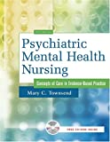 Psychiatric Mental Health Nursing, Mary C. Townsend, 0803614519