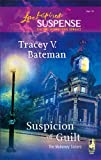 Suspicion of Guilt (The Mahoney Sisters, Book 2) (Steeple Hill Love Inspired Suspense #6)