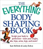 Everything Body Shaping (Everything (Sports & Fitness))