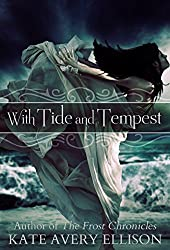 With Tide and Tempest (Secrets of Itlantis Book 3)