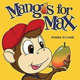 Mangos for Max