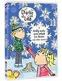 CHARLIE AND LOLA:V11 I REALLY NEED/IC