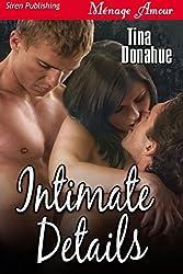 Intimate Details (Siren Publishing Menage Amour)