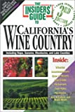 img - for The Insiders' Guide to California's Wine Country--3rd Edition book / textbook / text book