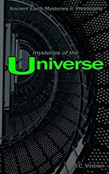Mysteries of the Universe: Ancient Earth Mysteries II: Philosophy (Volume 2)