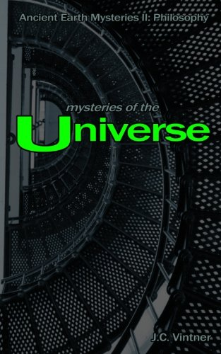Mysteries of the Universe: Ancient Earth Mysteries II: Philosophy (Volume 2) pdf epub