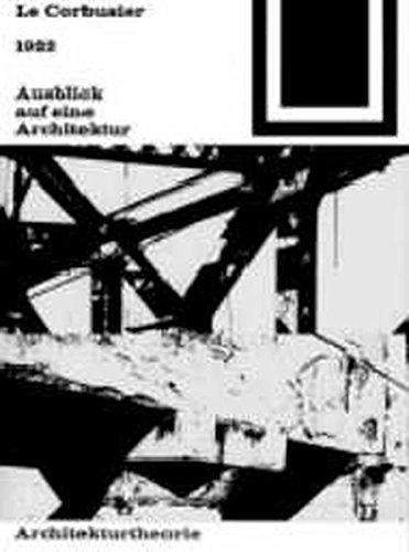 Bauwelt Fundamente, Bd.2, Ausblick auf eine Architektur, 1922